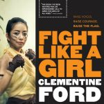 Fight Like A Girl, by Clementine Ford