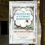 The Ministry of Utmost Happiness, by Arundhati Roy