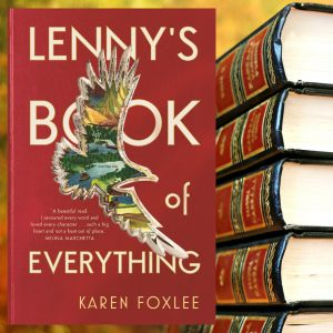 Lennys Book of Everything by Karen Foxlee