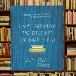 I can't remember the title but the cover is blue by Elias Greig