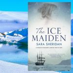 The Ice Maiden, by Sara Sheridan