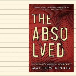 The Absolved by Matthew Binder
