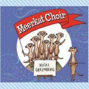 Meerkat Choir, by Nicki Greenberg