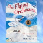 The Flying Orchestra, by Clare McFadden