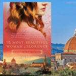 The Most Beautiful Woman in Florence, by Alyssa Palombo