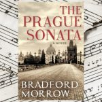 The Prague Sonata, by Bradford Morrow