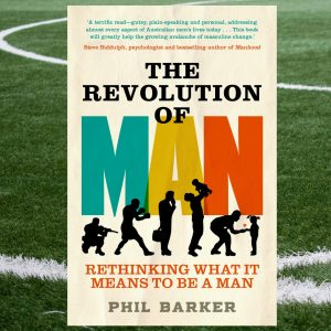 The Revolution of Man, by Phil Barker