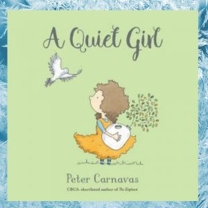 A Quiet Girl by Peter Carnavas