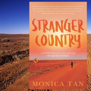 Stranger Country by Monica Tan