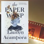 The Paper Wasp by Lauren Acampora
