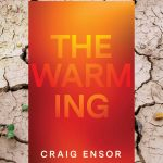 The Warming by Craig Ensor