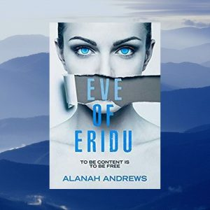 Eve of Eridu by Alanah Andrews (sq)