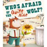 Who's Afraid of the Quite Nice Wolf_ by Kitty Black (sq)