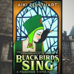 Blackbirds Sing by Aiki Flinthart