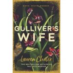 Gullivers Wife by Lauren Chater